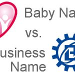 Baby Name or Business? Baby business name ideas, what?